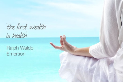 quote of the week - the first wealth is health – ralph waldo emerson