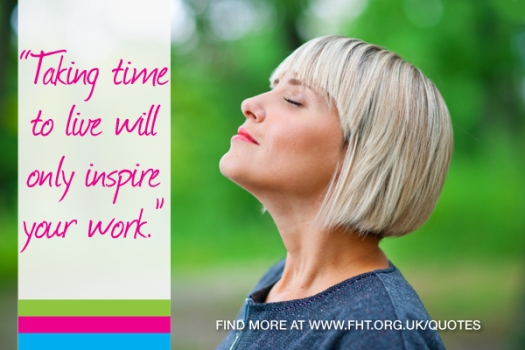 """Taking time to live will only inspire your work"" - Quote image"